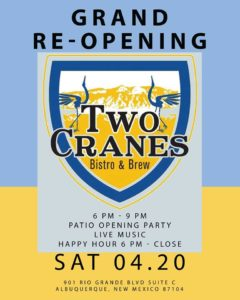 Grand Re-Opening Patio Party @ Two Cranes: Bistro + Brew
